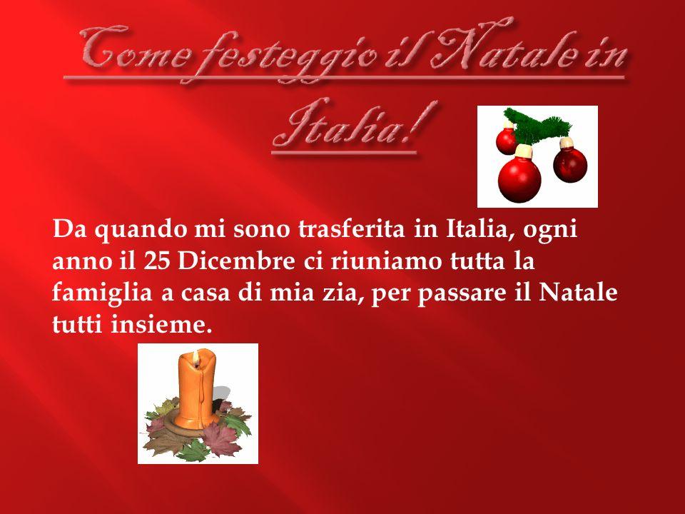 Come festeggio il Natale in Italia!