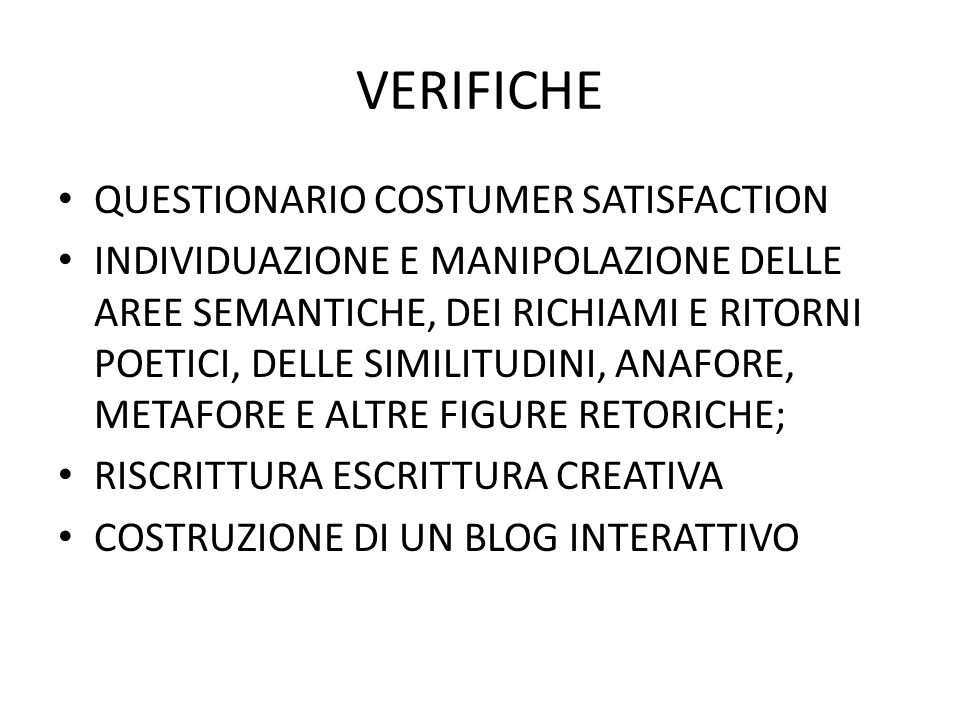 VERIFICHE QUESTIONARIO COSTUMER SATISFACTION