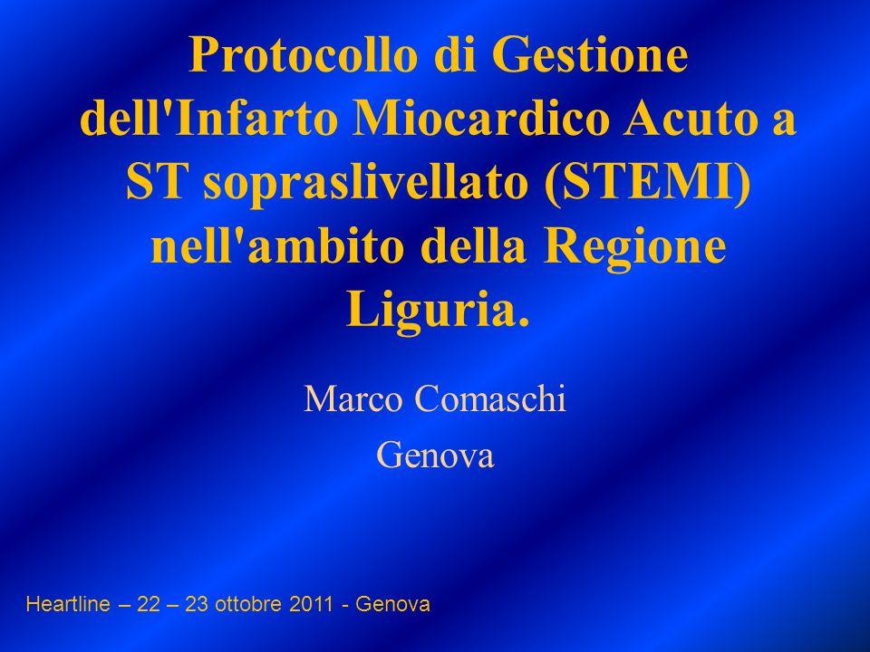 Protocollo di Gestione dell Infarto Miocardico Acuto a ST sopraslivellato (STEMI) nell ambito della Regione Liguria.
