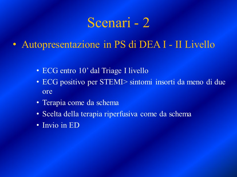 Scenari - 2 Autopresentazione in PS di DEA I - II Livello