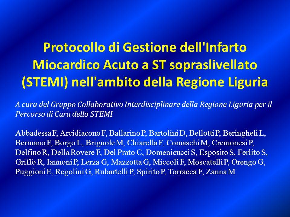 Protocollo di Gestione dell Infarto Miocardico Acuto a ST sopraslivellato (STEMI) nell ambito della Regione Liguria