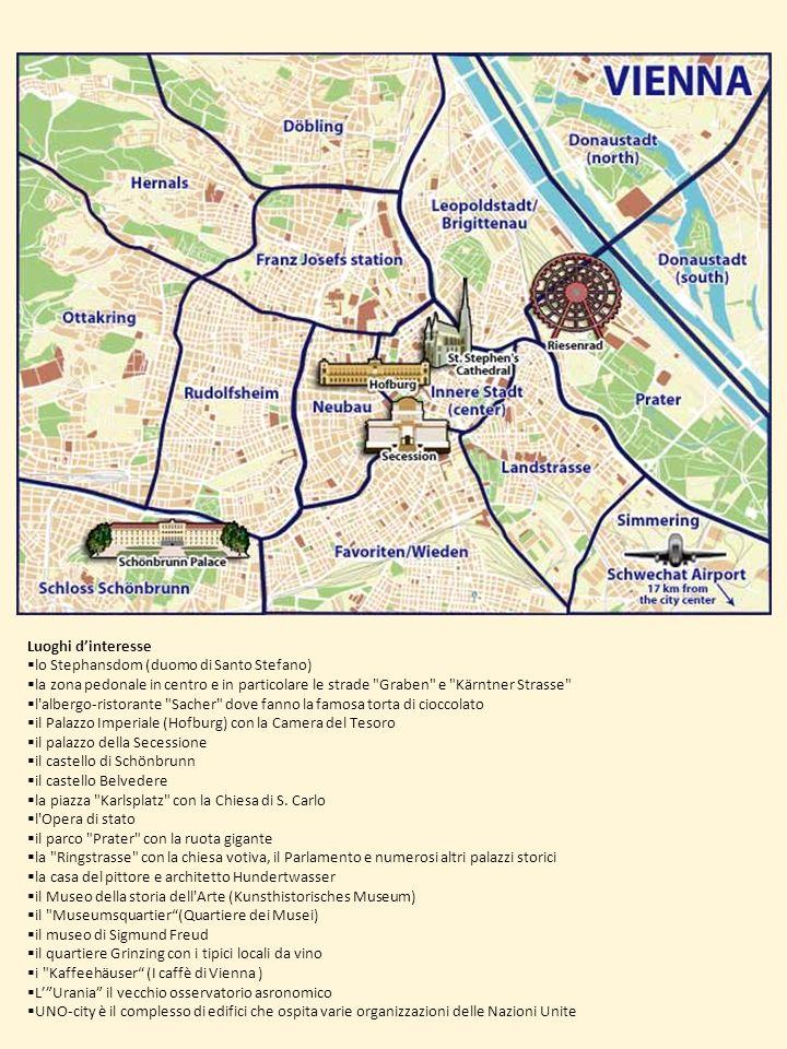 Luoghi d'interesse lo Stephansdom (duomo di Santo Stefano) la zona pedonale in centro e in particolare le strade Graben e Kärntner Strasse