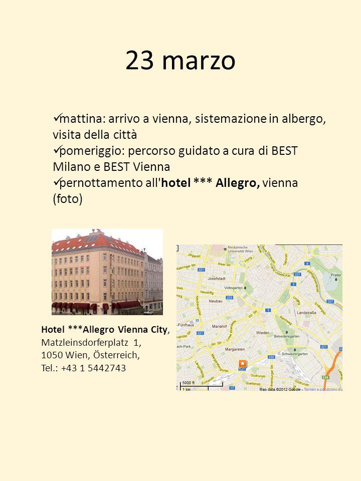 23 marzo mattina: arrivo a vienna, sistemazione in albergo, visita della città. pomeriggio: percorso guidato a cura di BEST Milano e BEST Vienna.
