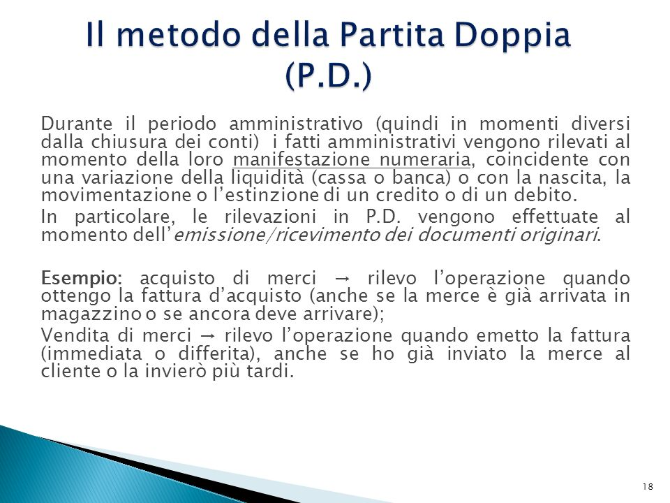 Il metodo della Partita Doppia (P.D.)