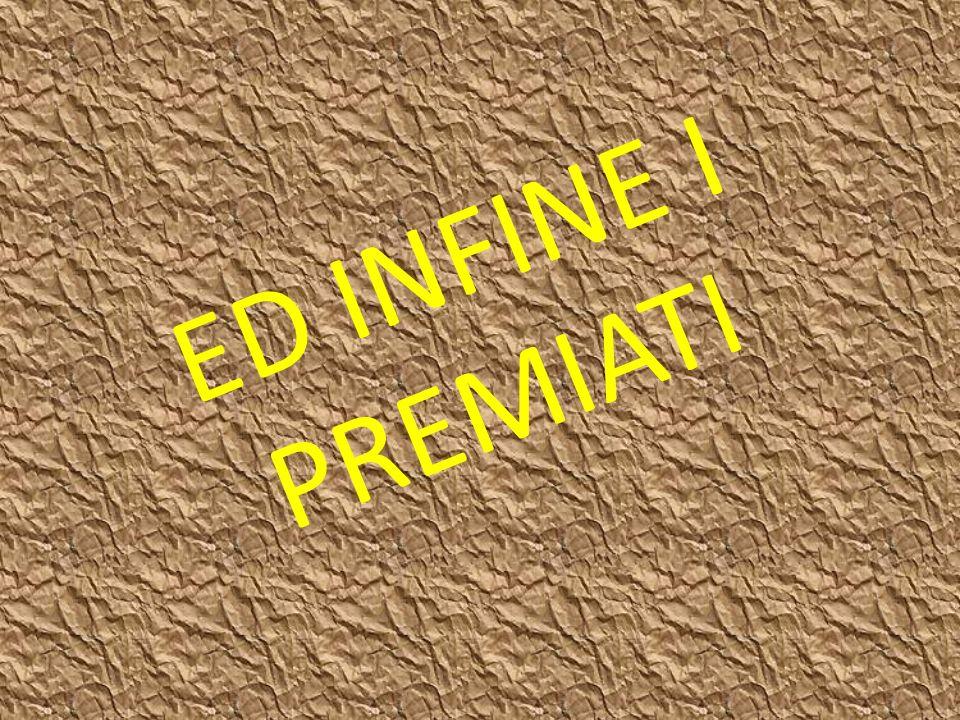 ED INFINE I PREMIATI