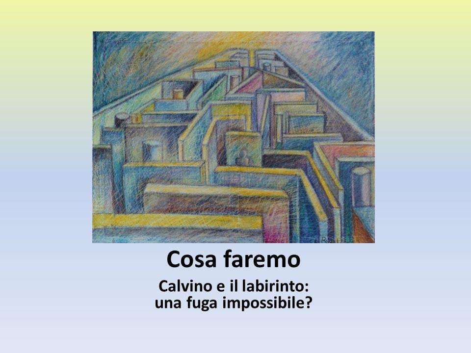 Calvino e il labirinto: una fuga impossibile