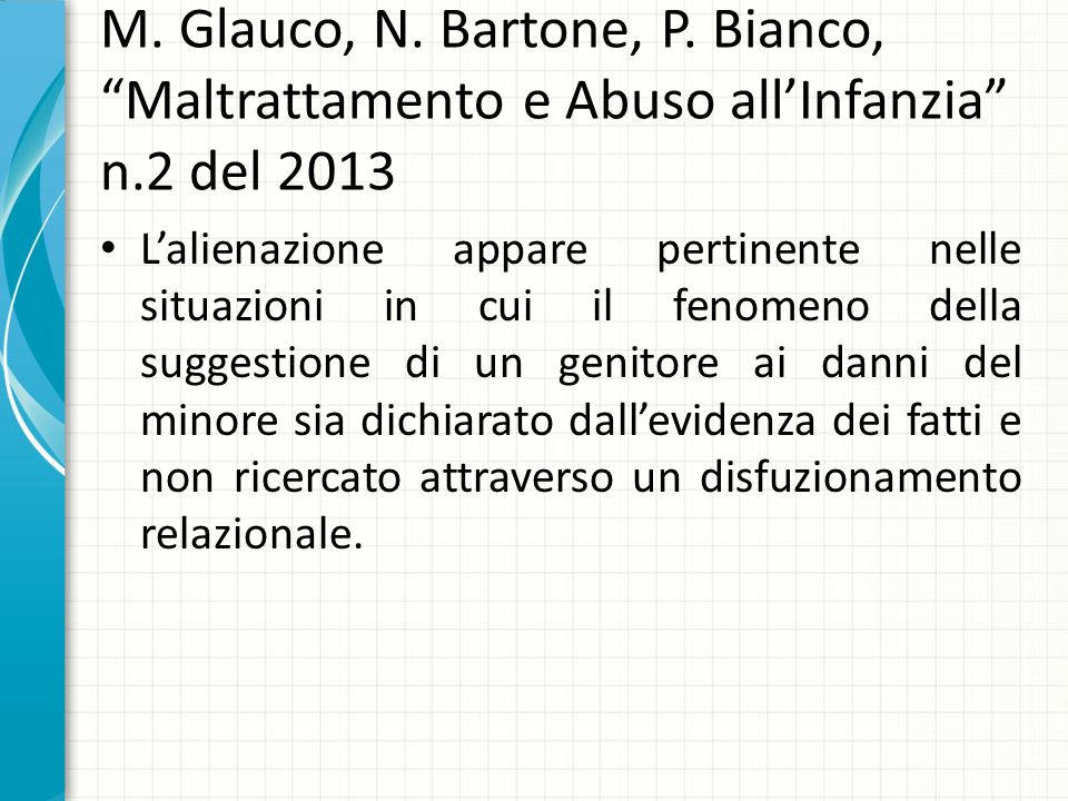 M. Glauco, N. Bartone, P. Bianco, Maltrattamento e Abuso all'Infanzia n.2 del 2013