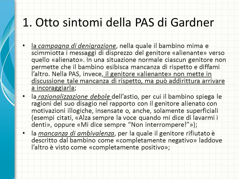 1. Otto sintomi della PAS di Gardner