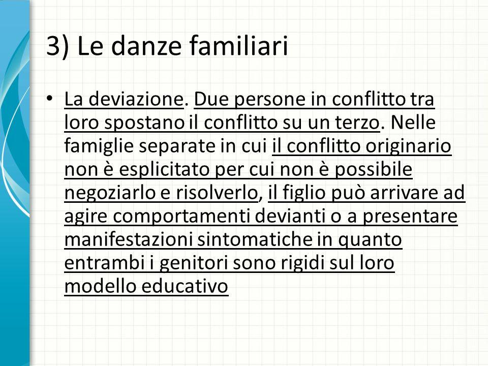 3) Le danze familiari