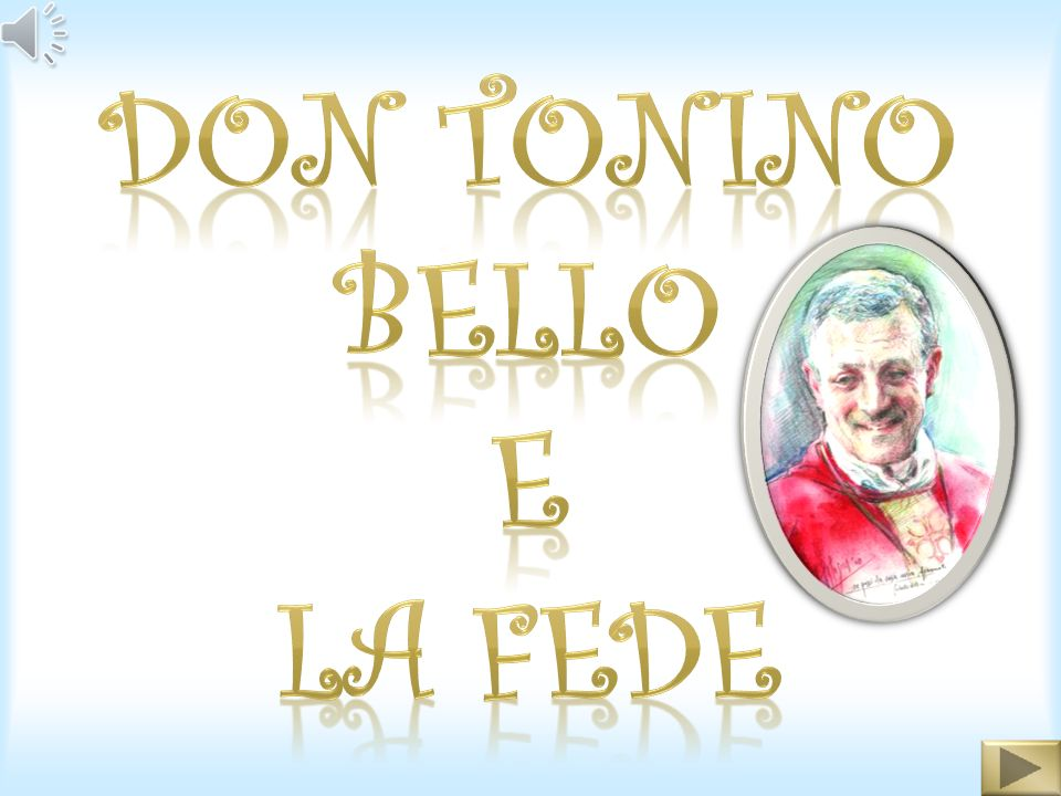 DON TONINO BELLO E LA FEDE