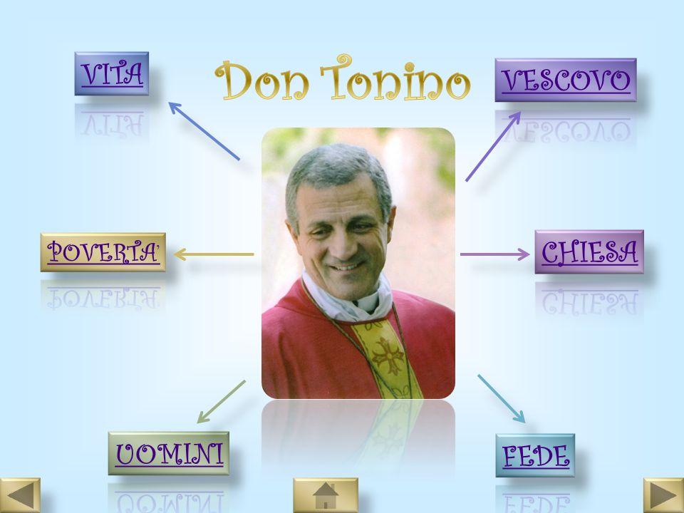 Don Tonino VITA VESCOVO POVERTA' CHIESA UOMINI FEDE