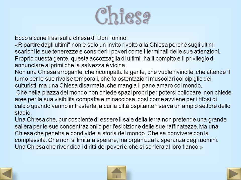 Chiesa Ecco alcune frasi sulla chiesa di Don Tonino: