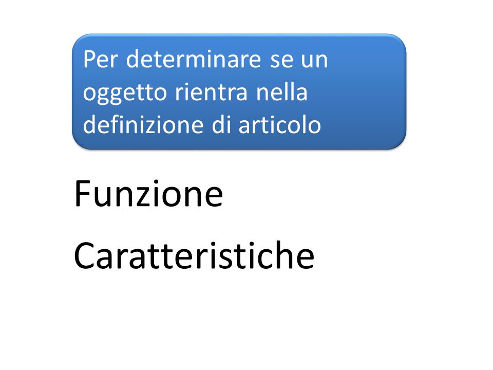 Funzione Caratteristiche