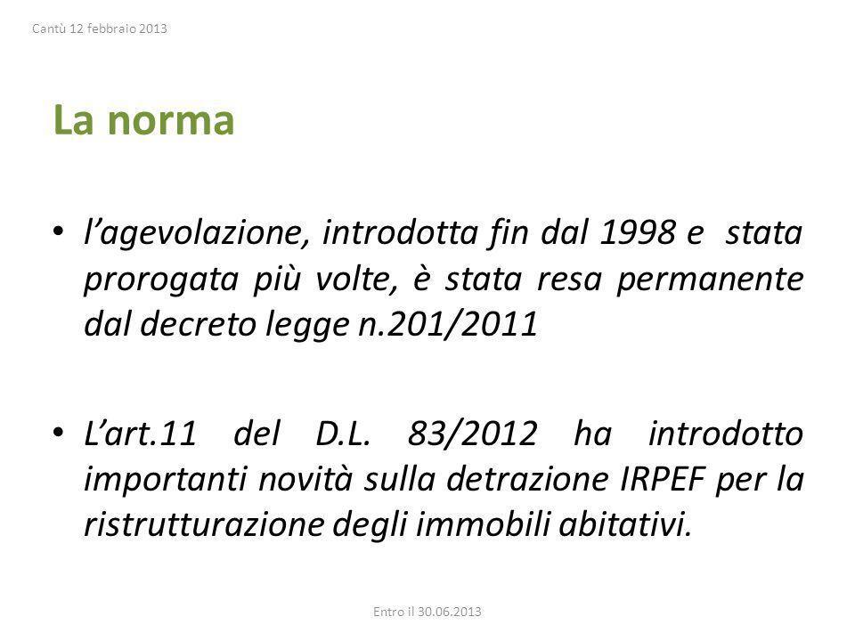 Cantù 12 febbraio 2013 La norma.