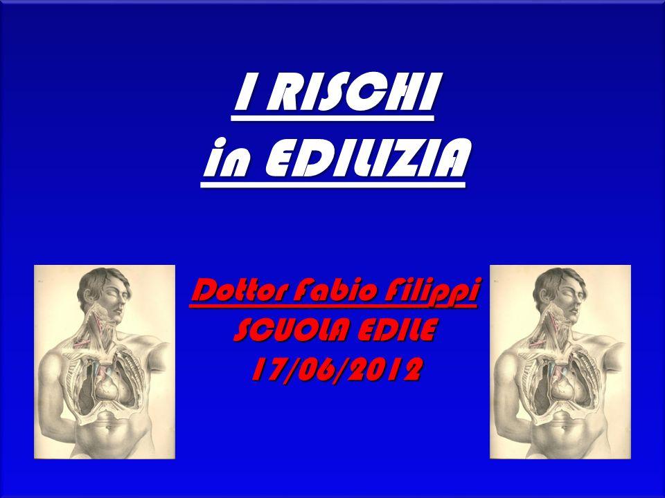 Dottor Fabio Filippi SCUOLA EDILE 17/06/2012