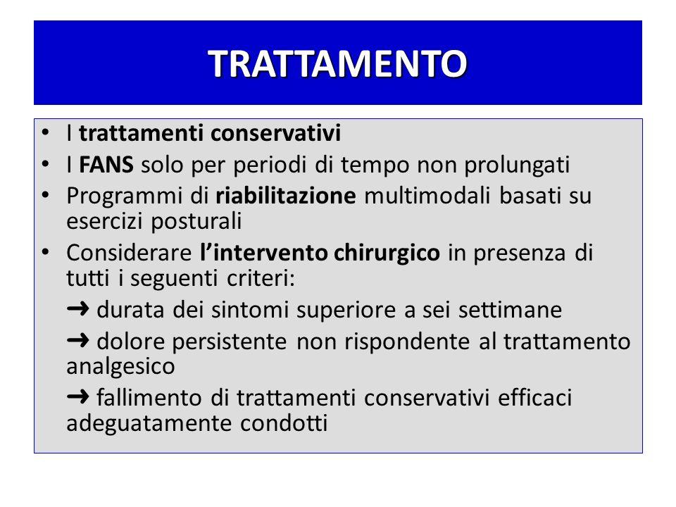 TRATTAMENTO I trattamenti conservativi