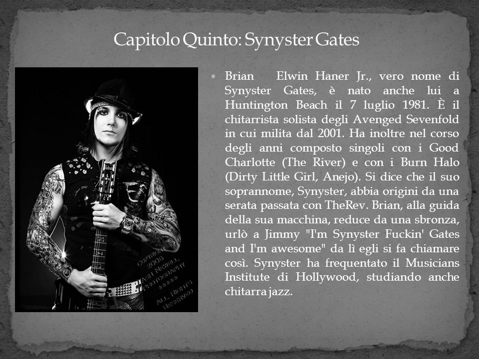 Capitolo Quinto: Synyster Gates