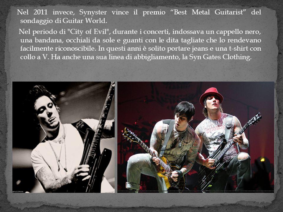 Nel 2011 invece, Synyster vince il premio Best Metal Guitarist del sondaggio di Guitar World.