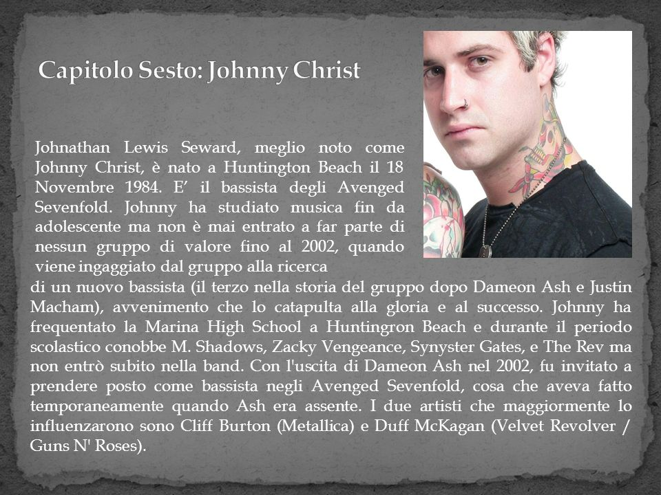 Capitolo Sesto: Johnny Christ