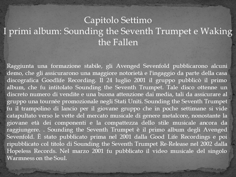 I primi album: Sounding the Seventh Trumpet e Waking the Fallen