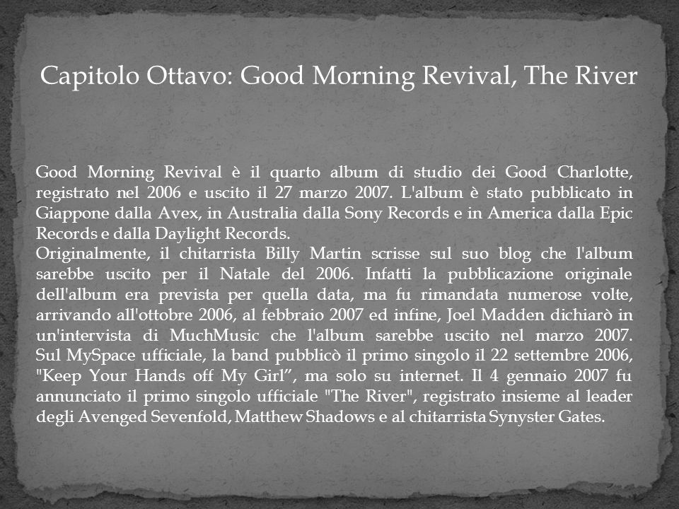 Capitolo Ottavo: Good Morning Revival, The River