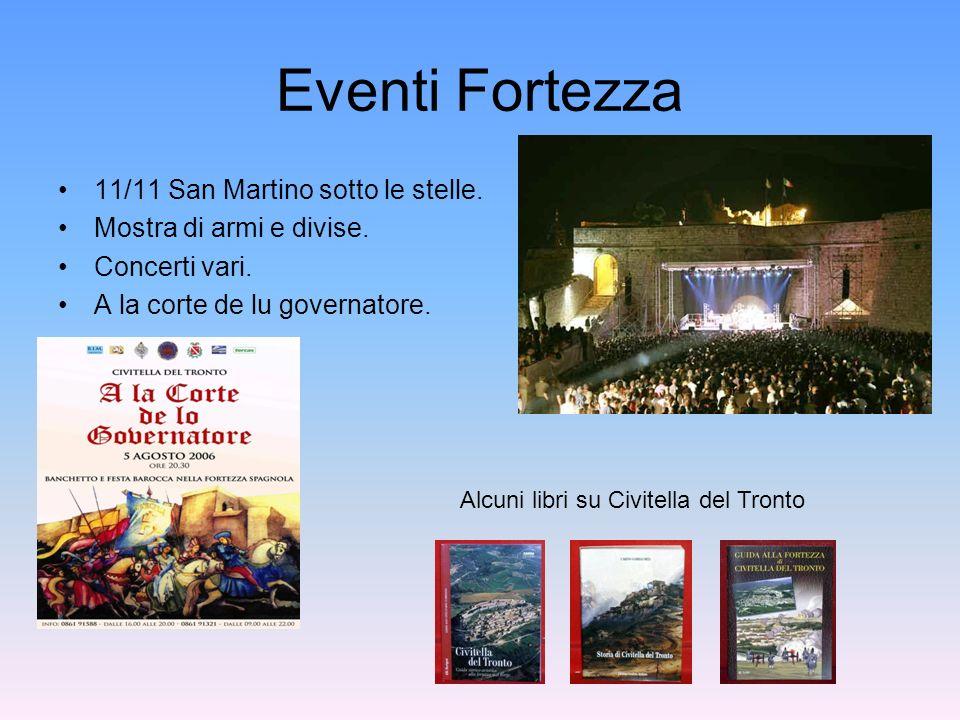 Eventi Fortezza 11/11 San Martino sotto le stelle.