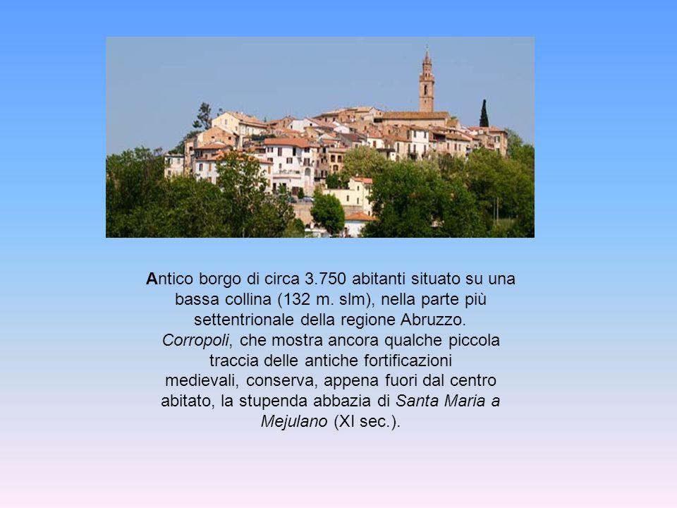 Antico borgo di circa 3.750 abitanti situato su una bassa collina (132 m. slm), nella parte più settentrionale della regione Abruzzo.