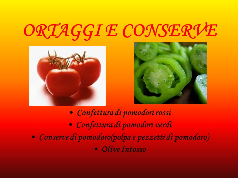 ORTAGGI E CONSERVE Confettura di pomodori rossi