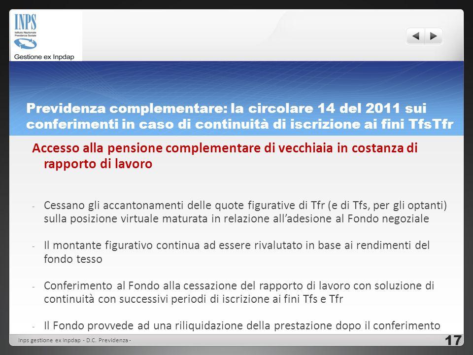 Previdenza complementare: la circolare 14 del 2011 sui conferimenti in caso di continuità di iscrizione ai fini TfsTfr