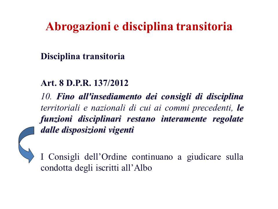 Abrogazioni e disciplina transitoria