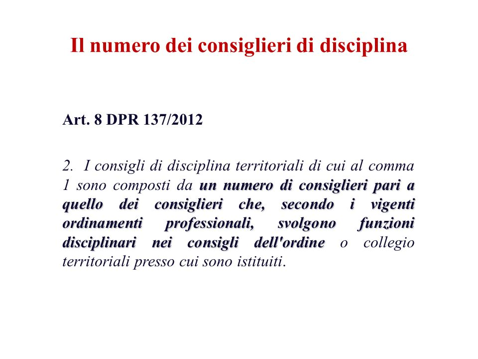 Il numero dei consiglieri di disciplina