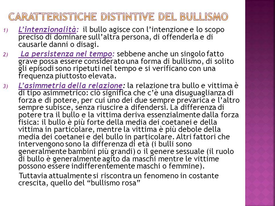 CARATTERISTICHE DISTINTIVE DEL BULLISMO