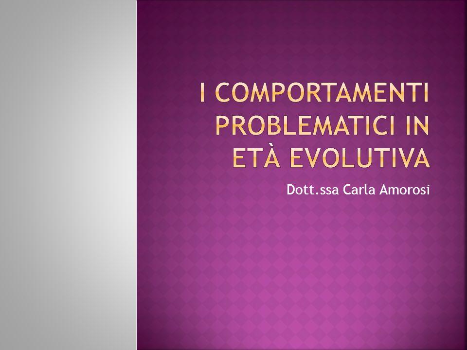I comportamenti problematici in età evolutiva