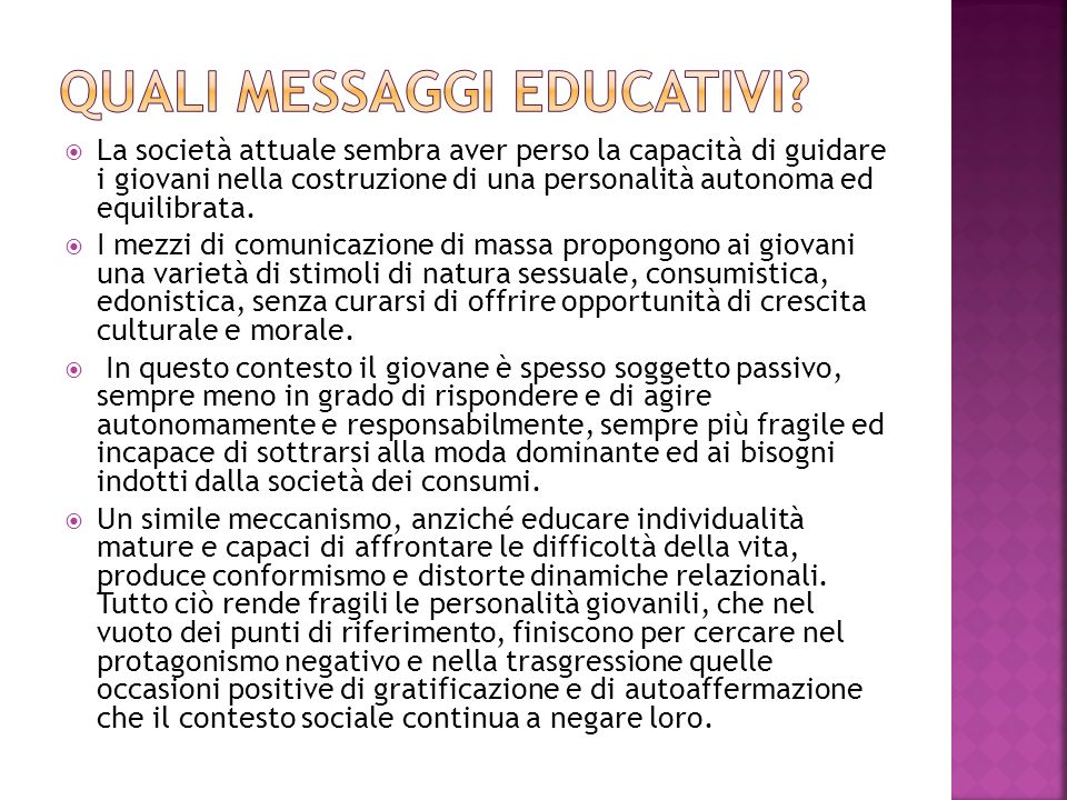 Quali messaggi educativi