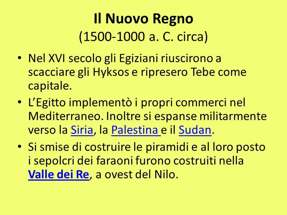 Il Nuovo Regno (1500-1000 a. C. circa)