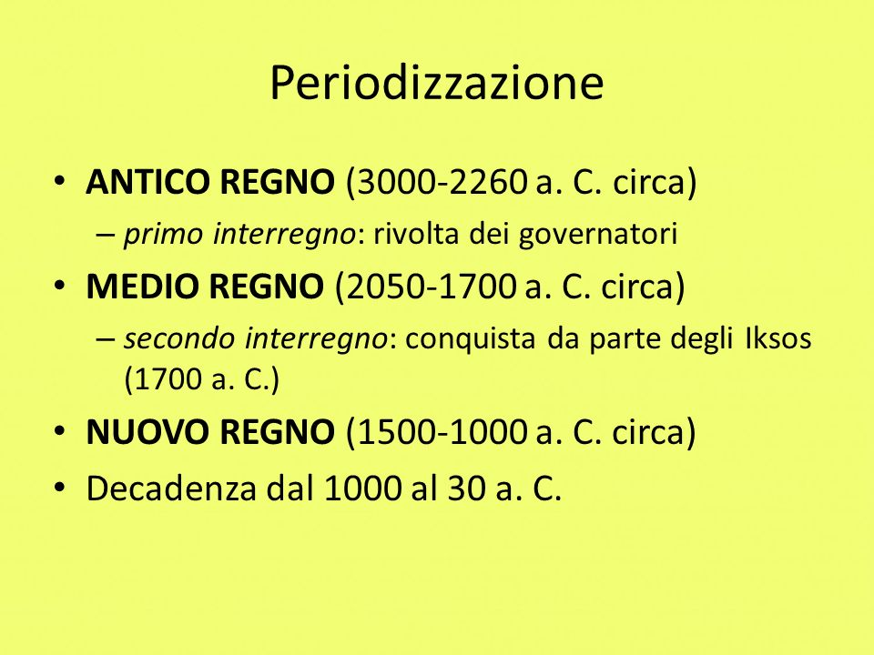 Periodizzazione ANTICO REGNO (3000-2260 a. C. circa)
