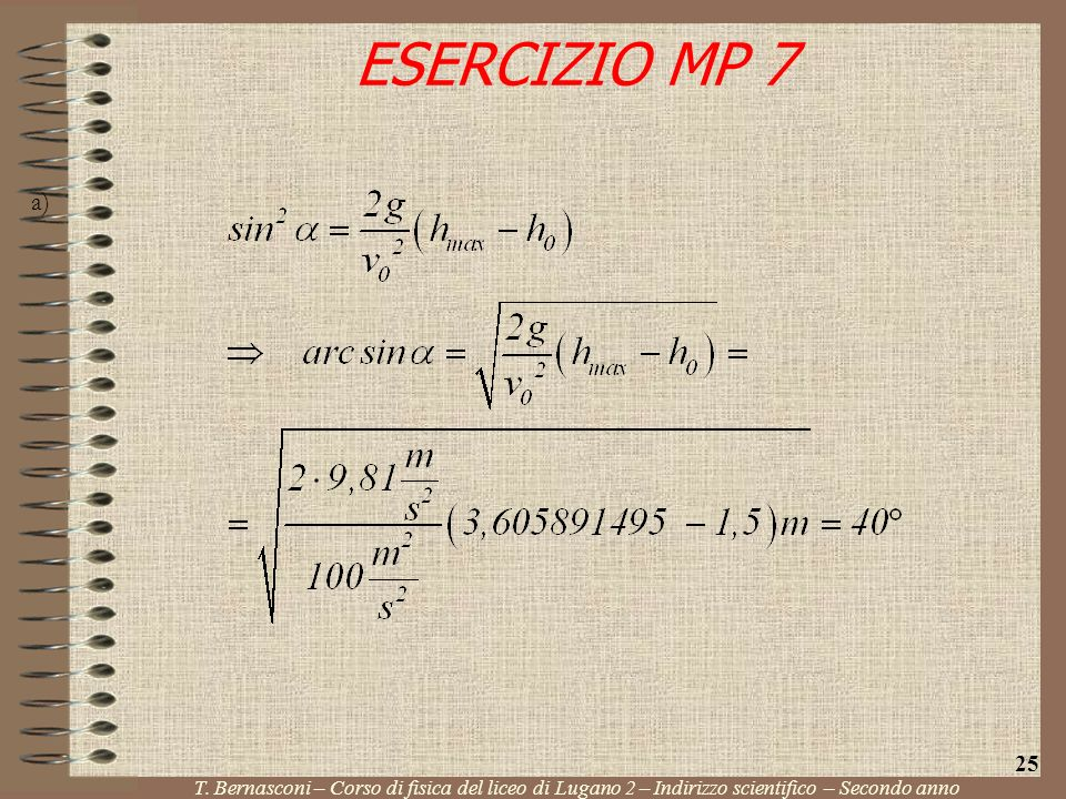 ESERCIZIO MP 7 a) 25. T.