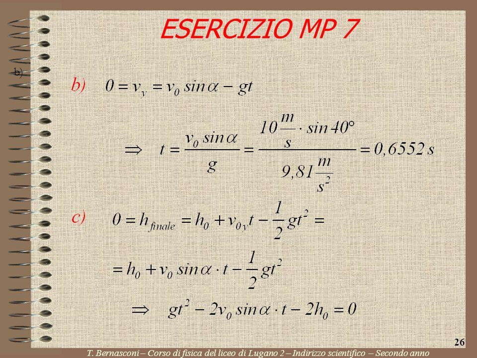 ESERCIZIO MP 7 b) 26. T.