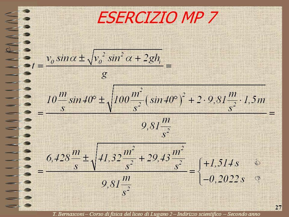 ESERCIZIO MP 7 c) 27. T.