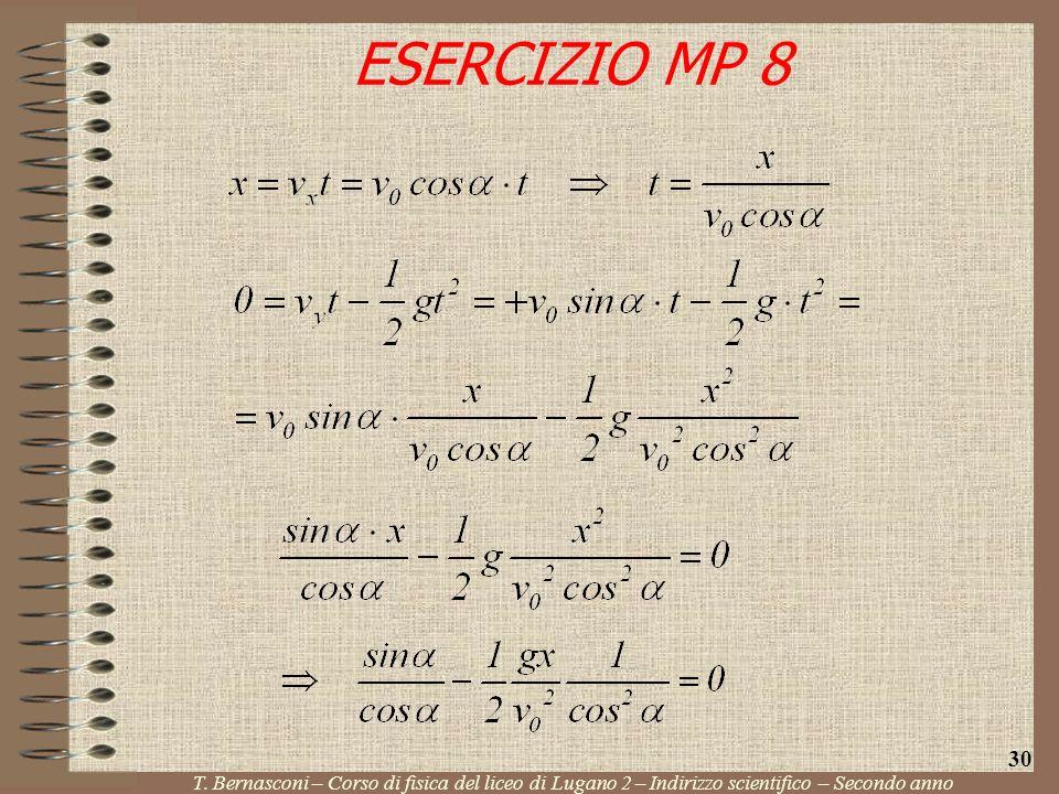 ESERCIZIO MP 8 30. T.