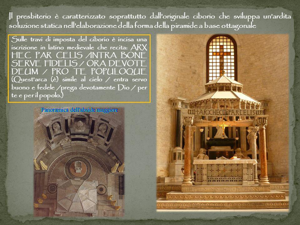 Il presbiterio è caratterizzato soprattutto dall'originale ciborio che sviluppa un'ardita soluzione statica nell'elaborazione della forma della piramide a base ottagonale