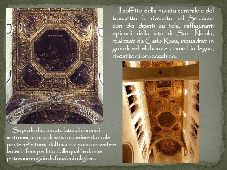Il soffitto della navata centrale e del transetto fu rivestito nel Seicento con dei dipinti su tela, raffiguranti episodi della vita di San Nicola, realizzati da Carlo Rosa, inquadrati in grandi ed elaborate cornici in legno, rivestite di oro zecchino.