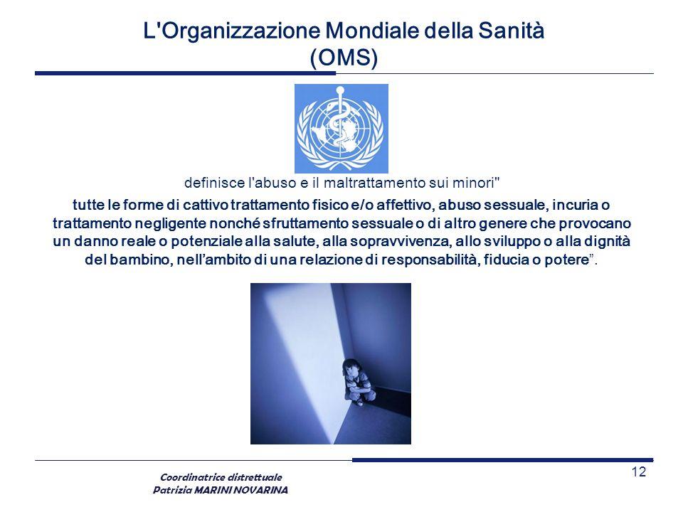 L Organizzazione Mondiale della Sanità (OMS)