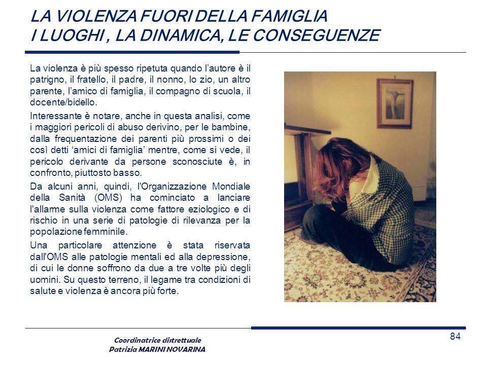 LA VIOLENZA FUORI DELLA FAMIGLIA I LUOGHI , LA DINAMICA, LE CONSEGUENZE