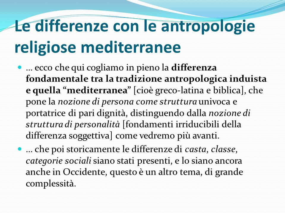 Le differenze con le antropologie religiose mediterranee