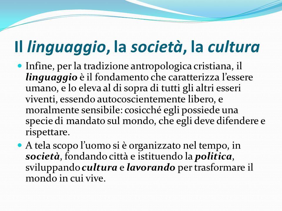 Il linguaggio, la società, la cultura