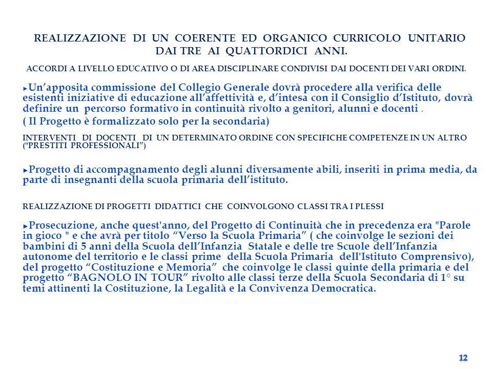 REALIZZAZIONE DI UN COERENTE ED ORGANICO CURRICOLO UNITARIO
