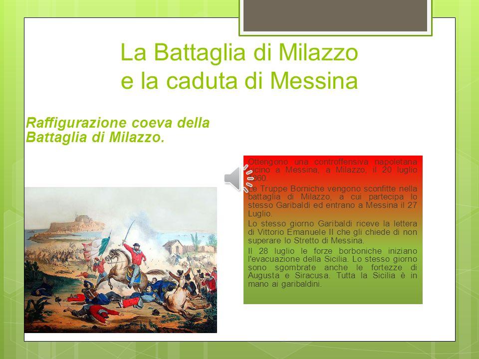 La Battaglia di Milazzo e la caduta di Messina