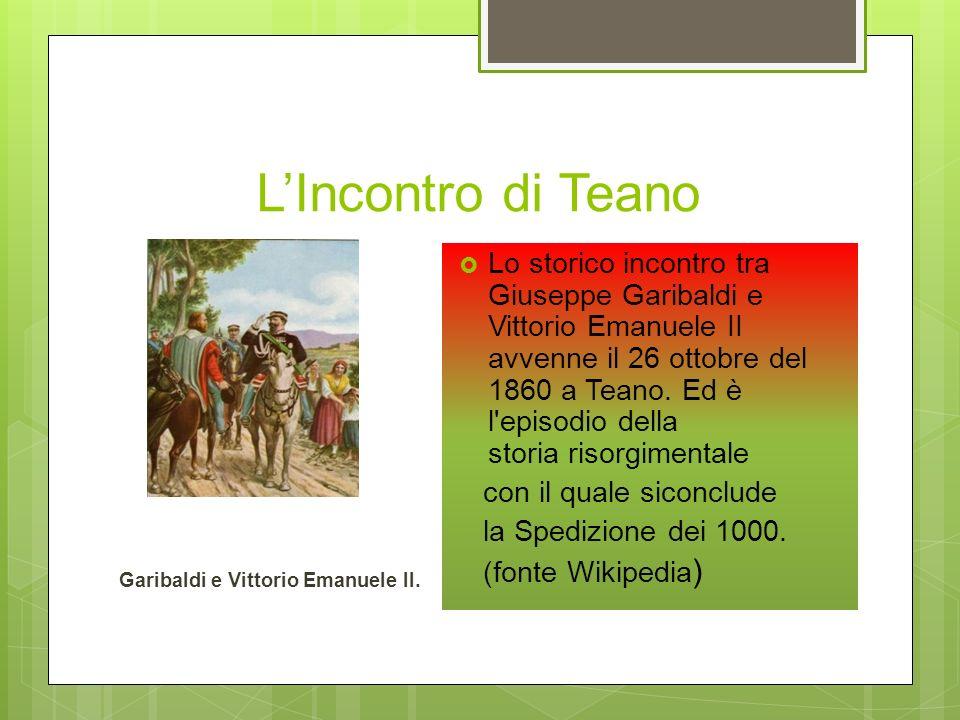 L'Incontro di Teano Garibaldi e Vittorio Emanuele II.