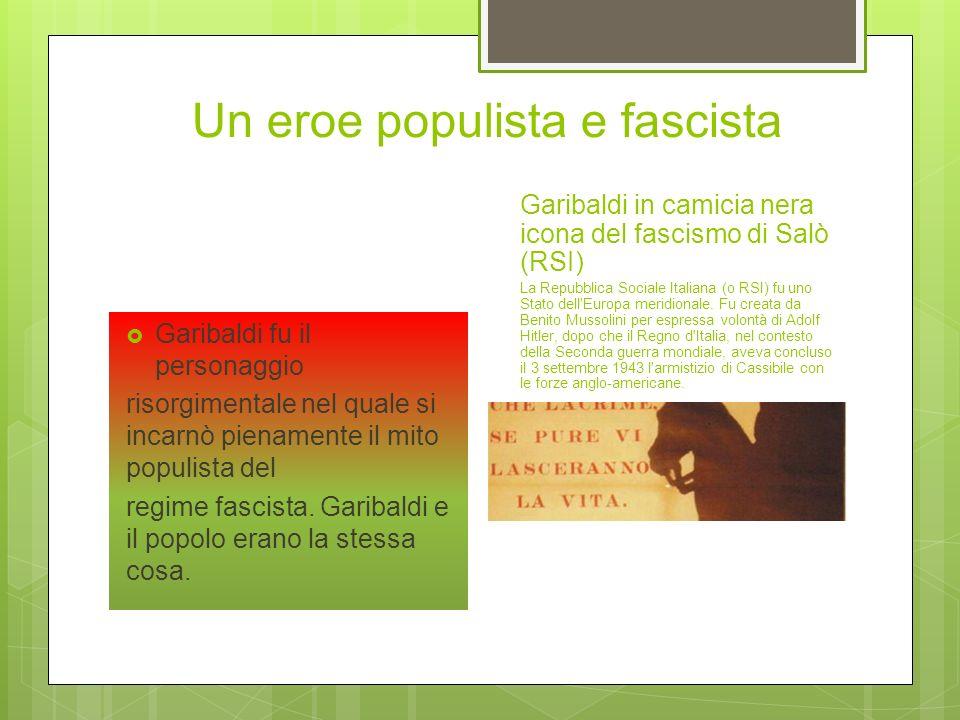 Un eroe populista e fascista